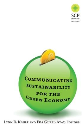 Communicating Sustainability for the Green Economy: 1st Edition (Paperback) book cover