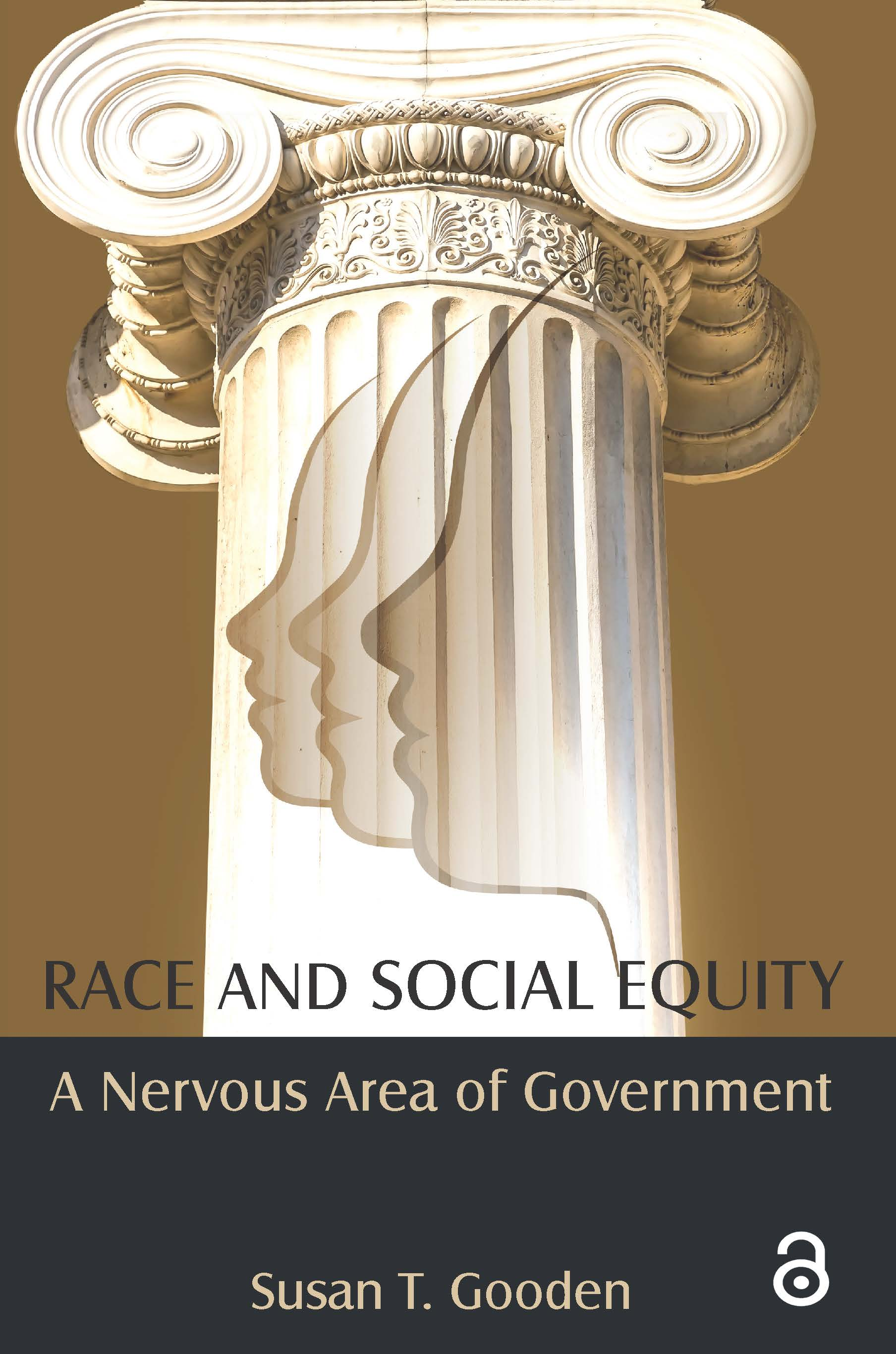 Race and Social Equity: A Nervous Area of Government, 1st Edition (Paperback) book cover