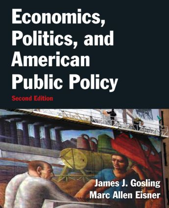 Economics, Politics, and American Public Policy: 2nd Edition (Paperback) book cover