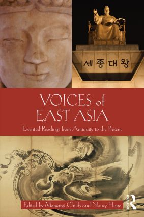 Voices of East Asia: Essential Readings from Antiquity to the Present, 1st Edition (Paperback) book cover