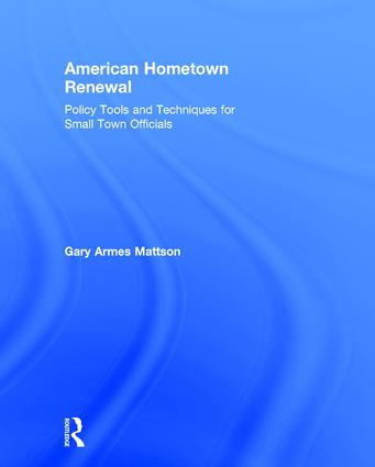 American Hometown Renewal: Policy Tools and Techniques for Small Town Officials book cover