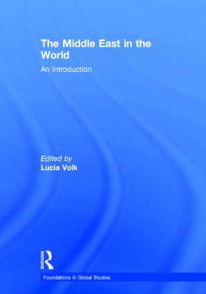 The Middle East in the World: An Introduction, 1st Edition (Hardback) book cover