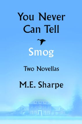You Never Can Tell and Smog: Two Novellas, 1st Edition (Paperback) book cover