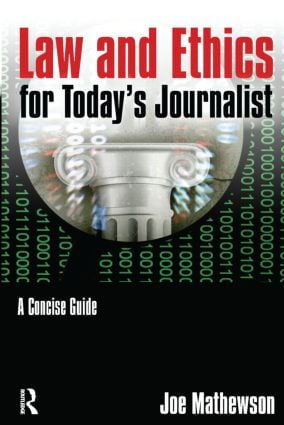 Law and Ethics for Today's Journalist: A Concise Guide book cover