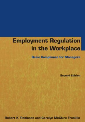 Employment Regulation in the Workplace: Basic Compliance for Managers, 2nd Edition (Paperback) book cover