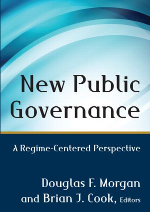 New Public Governance: A Regime-Centered Perspective (Paperback) book cover