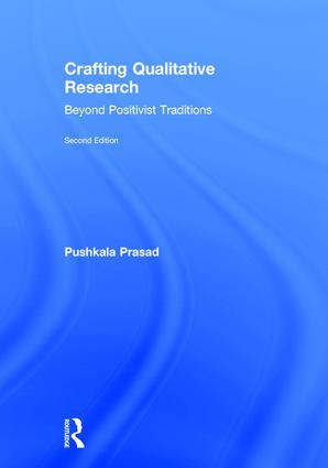 Crafting Qualitative Research: Beyond Positivist Traditions, 2nd Edition (Hardback) book cover