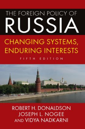 The Foreign Policy of Russia: Changing Systems, Enduring Interests, 2014 book cover