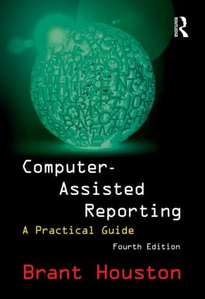 Computer-Assisted Reporting: A Practical Guide book cover