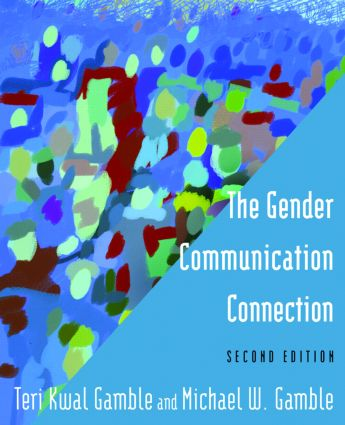 The Gender Communication Connection: 2nd Edition (Paperback) book cover