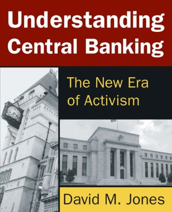 Understanding Central Banking: The New Era of Activism, 1st Edition (Paperback) book cover