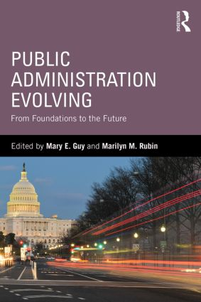 Public Administration Evolving: From Foundations to the Future, 1st Edition (Paperback) book cover