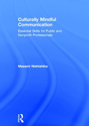 Culturally Mindful Communication: Essential Skills for Public and Nonprofit Professionals book cover