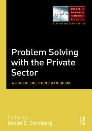 Problem Solving with the Private Sector: A Public Solutions Handbook book cover