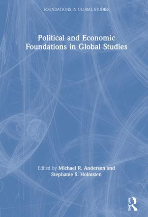 Political and Economic Foundations in Global Studies: 1st Edition (Hardback) book cover