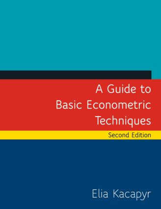 A Guide to Basic Econometric Techniques: 2nd Edition (Paperback) book cover