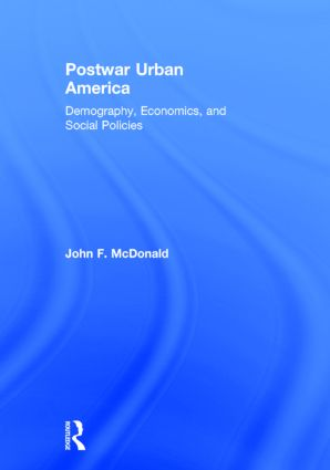 Postwar Urban America: Demography, Economics, and Social Policies book cover