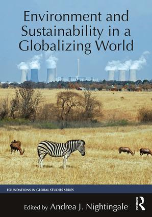 Environment and Sustainability in a Globalizing World: 1st Edition (e-Book) book cover
