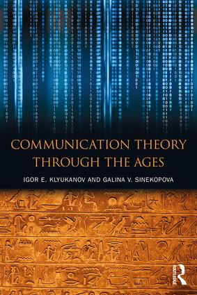 Communication Theory Through the Ages book cover