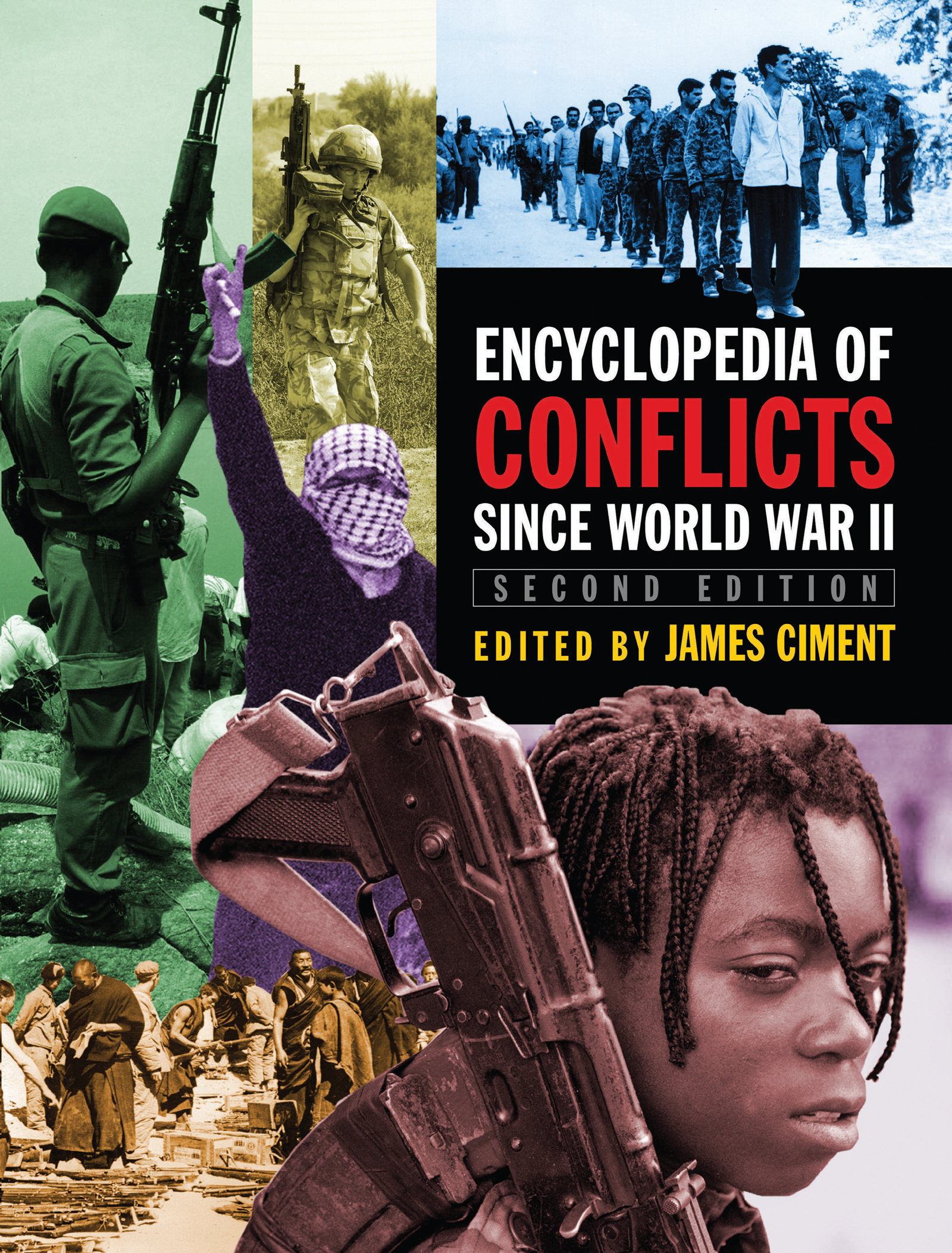 Encyclopedia of Conflicts Since World War II: 2nd Edition (Hardback) book cover