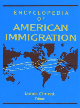 Encyclopedia of American Immigration: 1st Edition (Hardback) book cover