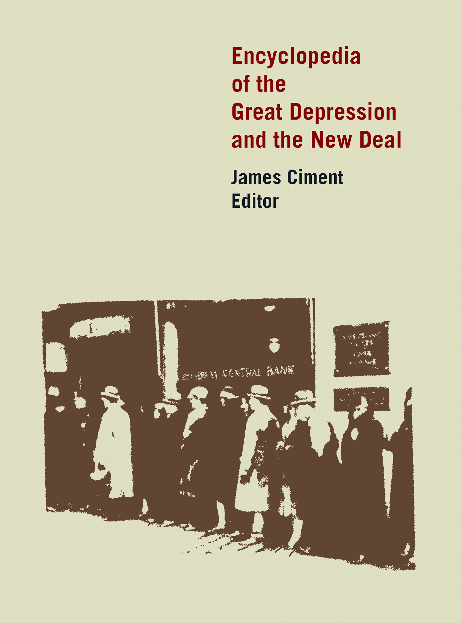 Encyclopedia of the Great Depression and the New Deal: 1st Edition (Hardback) book cover