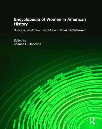 Encyclopedia of Women in American History: 1st Edition (Hardback) book cover