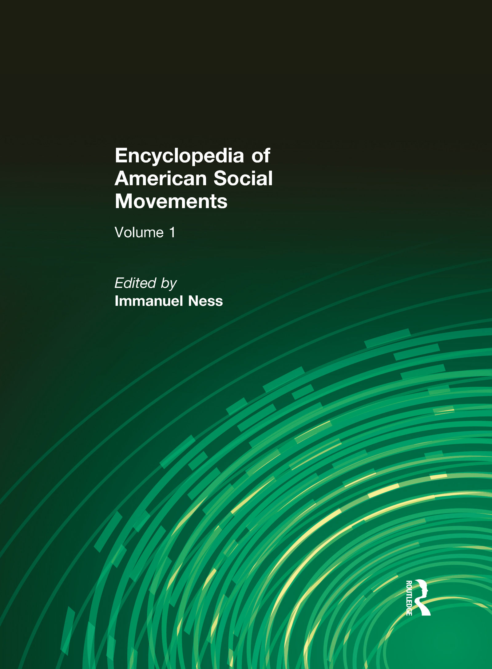 Encyclopedia of American Social Movements: 1st Edition (Hardback) book cover