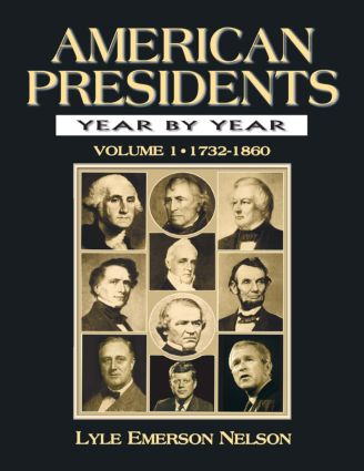 American Presidents Year by Year: 1st Edition (Hardback) book cover