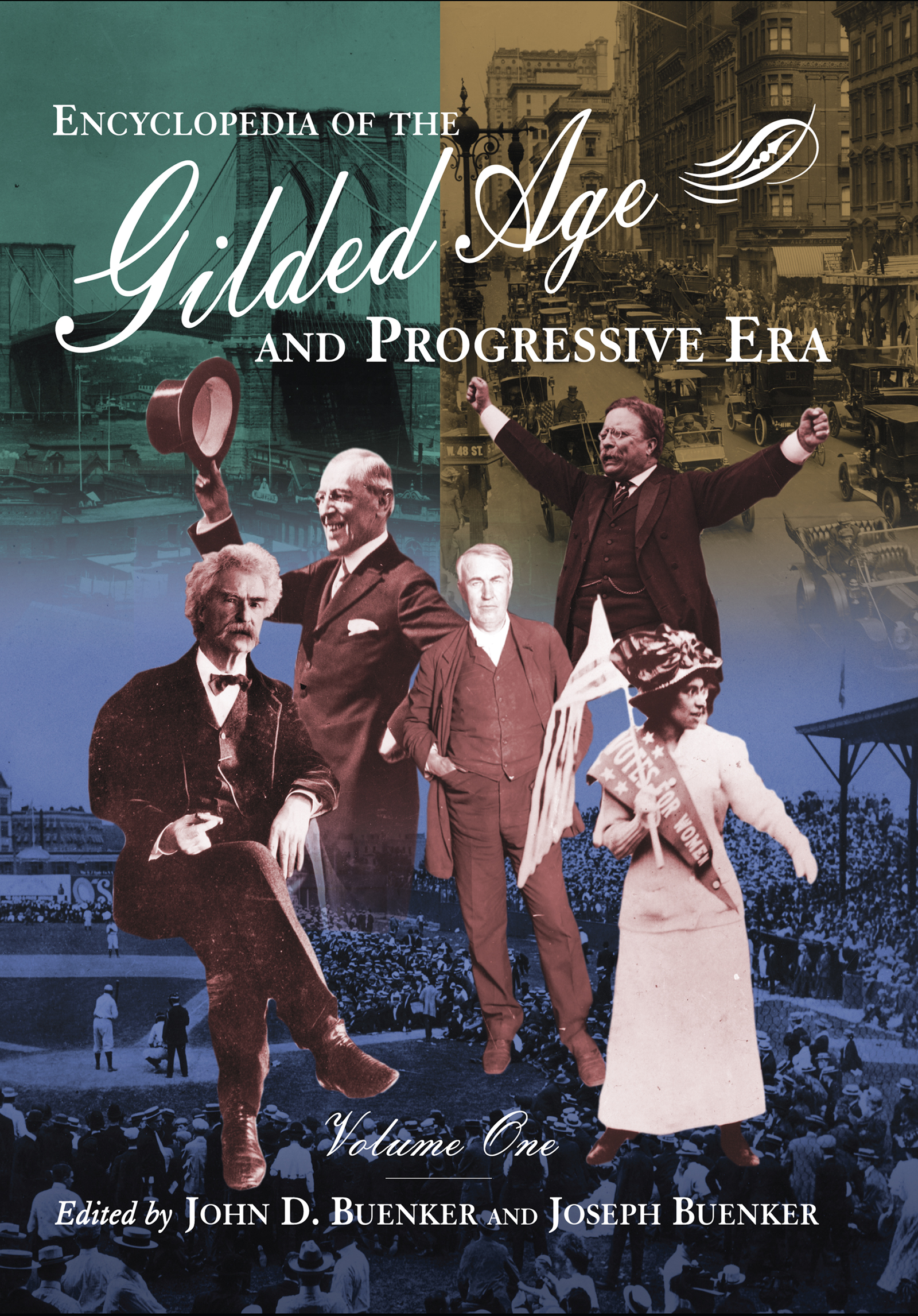Encyclopedia of the Gilded Age and Progressive Era