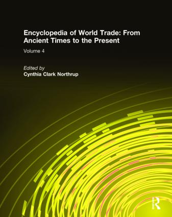 Encyclopedia of World Trade: From Ancient Times to the Present: From Ancient Times to the Present, 1st Edition (Hardback) book cover