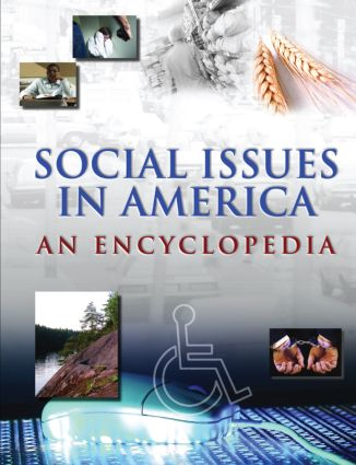 Social Issues in America: An Encyclopedia: An Encyclopedia, 1st Edition (Hardback) book cover
