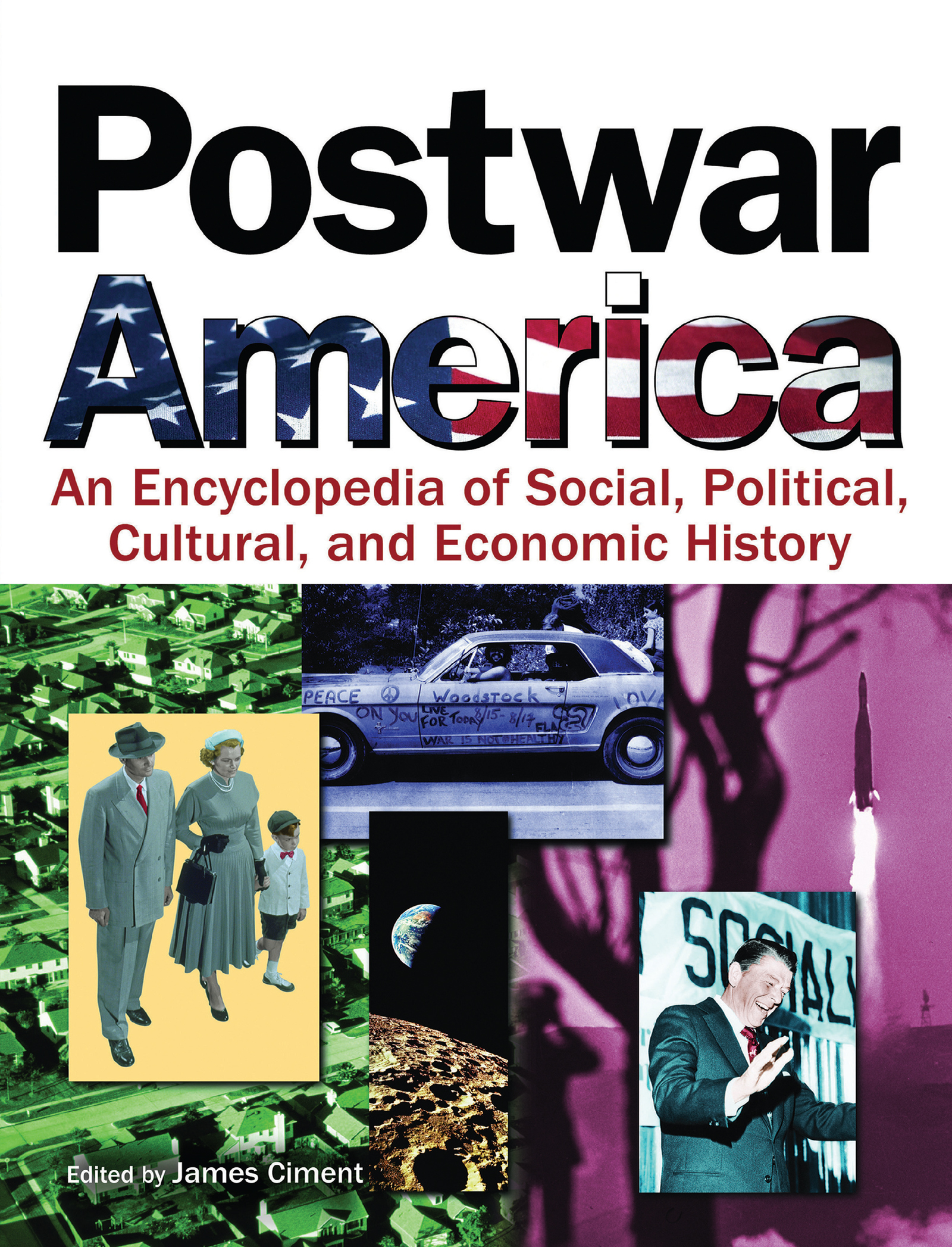 Postwar America: An Encyclopedia of Social, Political, Cultural, and Economic History, 1st Edition (Hardback) book cover
