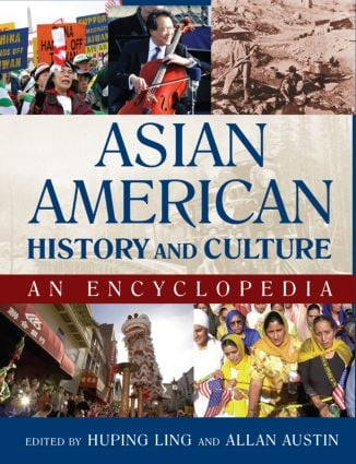 Asian American History and Culture: An Encyclopedia: An Encyclopedia (Hardback) book cover