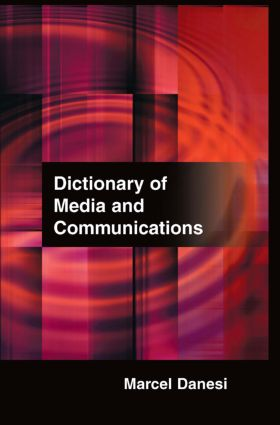 Dictionary of Media and Communications: 1st Edition (Hardback) book cover