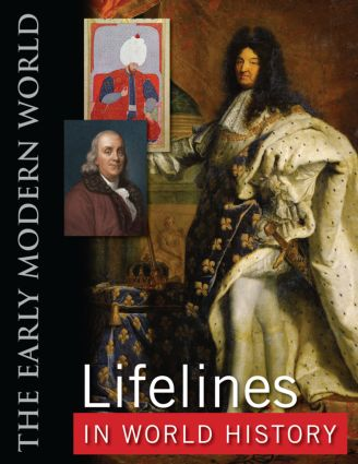 Lifelines in World History: The Ancient World, The Medieval World, The Early Modern World, The Modern World, 1st Edition (Hardback) book cover