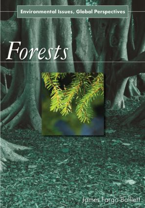 Forests: Environmental Issues, Global Perspectives book cover
