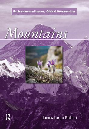 Mountains: Environmental Issues, Global Perspectives, 1st Edition (Paperback) book cover