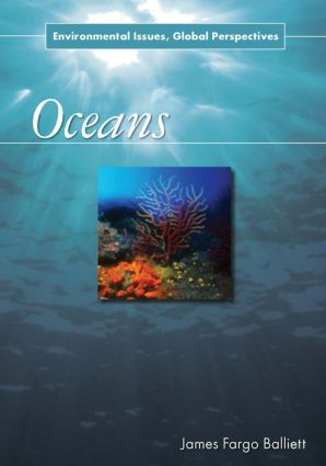 Oceans: Environmental Issues, Global Perspectives, 1st Edition (Paperback) book cover