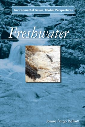 Freshwater: Environmental Issues, Global Perspectives book cover