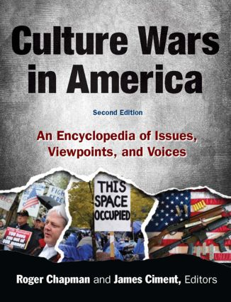 Culture Wars: An Encyclopedia of Issues, Viewpoints and Voices, 2nd Edition (Hardback) book cover