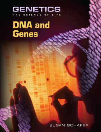DNA and Genes: 1st Edition (Paperback) book cover