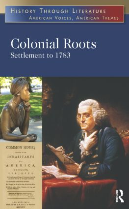 Colonial Roots: Settlement to 1783 book cover