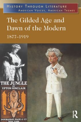The Gilded Age and Dawn of the Modern