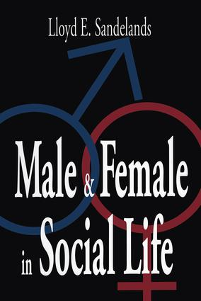Male and Female in Social Life: 1st Edition (Paperback) book cover