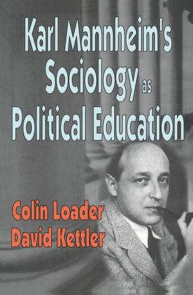 Karl Mannheim's Sociology as Political Education: 1st Edition (Hardback) book cover