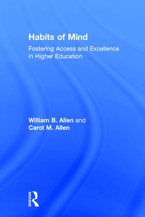 Habits of Mind: Fostering Access and Excellence in Higher Education, 1st Edition (Hardback) book cover