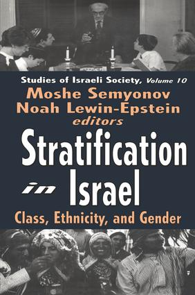 Stratification in Israel: Class, Ethnicity, and Gender, 1st Edition (Paperback) book cover
