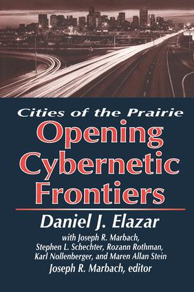 The Opening of the Cybernetic Frontier: Cities of the Prairie (Hardback) book cover