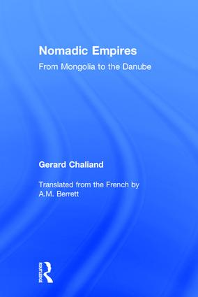 Nomadic Empires: From Mongolia to the Danube book cover